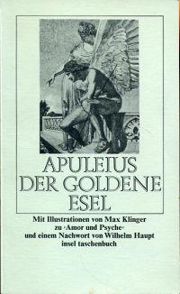 Der goldene Esel. Mit Illustrationen von Max Klinger zu
