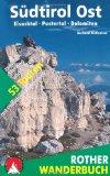 Südtirol Ost. Eisacktal - Pustertal - Dolomiten. 53 Touren zwischen Sterzing und Sexten - mit Pfunderer Höhenweg: Eisacktal - Pustertal - Dolomiten. ... Sterzing und Sexten - mit Pfunderer Höhenweg - Hirtlreiter, Gerhard