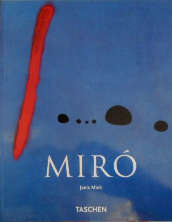 Joan Miró : 1893 - 1983. [Dt. Übers.: Bettina Semmer]