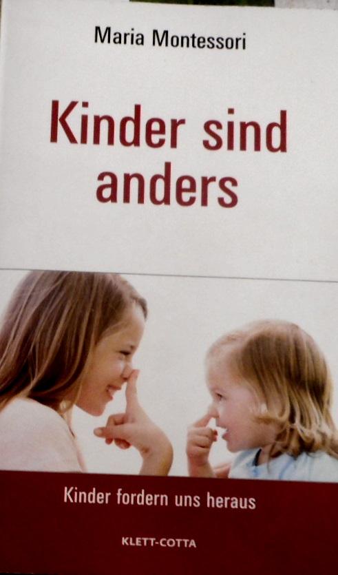 Kinder sind anders. Mit einem Vorw. von Ingeborg Waldschmidt. [Die Übers. dieses Buches aus dem Ital. besorgten  Percy Eckstein und Ulrich Weber. Bearb. von Helene Helming] / Kinder fordern uns heraus