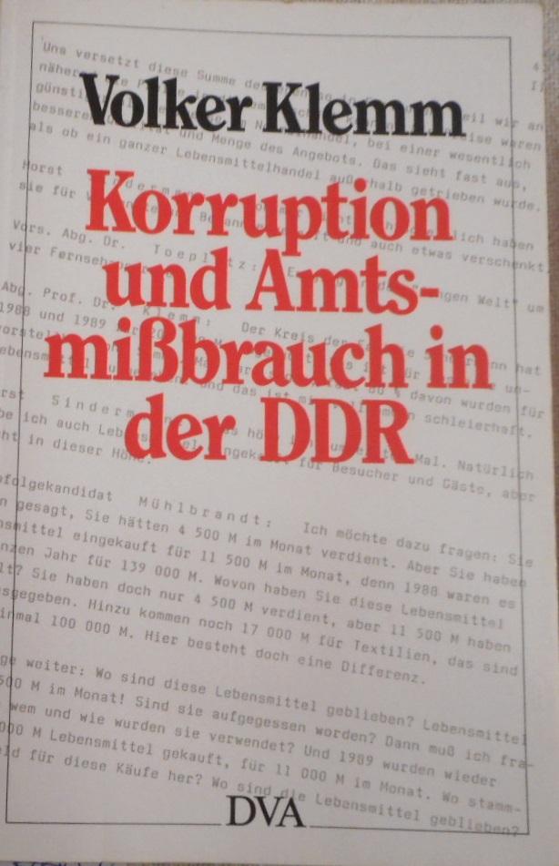 Korruption und Amtsmissbrauch in der DDR. - Klemm, Volker
