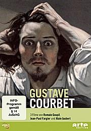 Gustave Courbet - Arte Edition  1., Aufl. - Romain Goupil, Jean-Paul Fargier, Alain Jaubert
