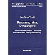 Benennung, Sinn, Notwendigkeit - Hans Jürgen Wendel