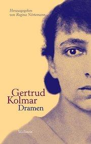 Die Dramen - Gertrud Kolmar