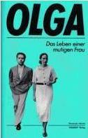 Olga. Das Leben einer mutigen Frau  1. Aufl. - Morais Fernando und H. D. [Bearb.] Heilmann