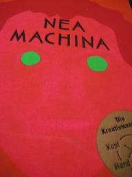 Nea Machina Die Kreativmaschine Kopf Bauch Hand Computer - Poschauko, Thomas und Martin Poschauko