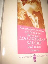 Die schönsten Novellen der Frieda von Bülow über Lou Andreas-Salomé und anderen Frauen - Streiter, Sabina