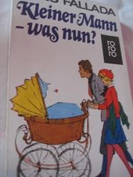 Kleiner Mann - was nun? Roman - Fallada, Hans