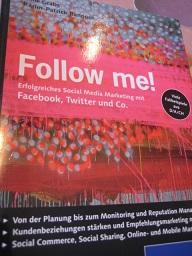 Follow me! Erfolgreiches Social Media Marketing - Grabs, Anne und Karim-Patrick Bannour