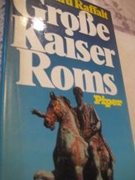 Große Kaiser Roms - Raffalt, Reinhard