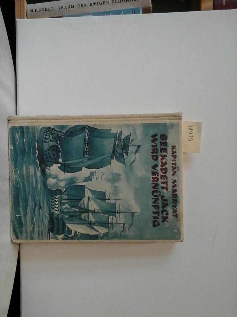 Seekadett Jack wird vernünftig. Übersetzt von F.v.Bothmer. Mit 4 Farbbildern von H.Schultz.