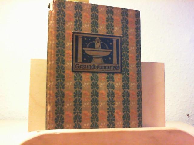 """GESUNDBRUNNEN 1926. (Kalender) Hrsg. vom """"Dürerbunde""""."""