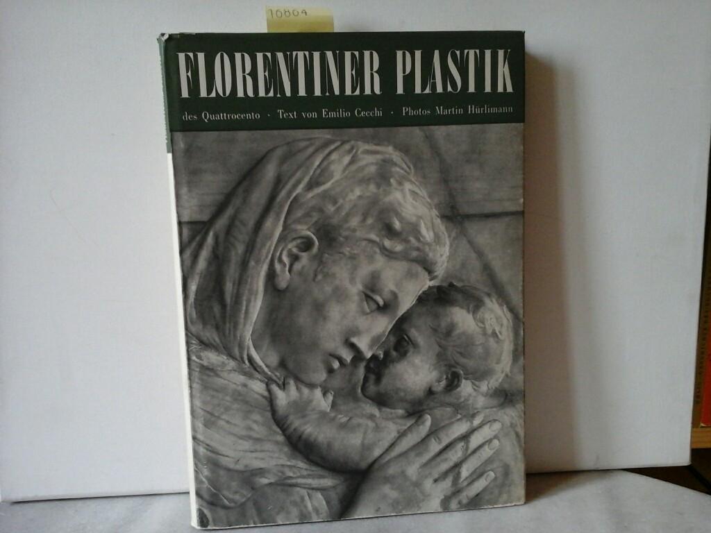 Florentiner Plastik des Quattrocento. 65 Aufnahmen von M.Hürlimann. (Aus dem Ital.)