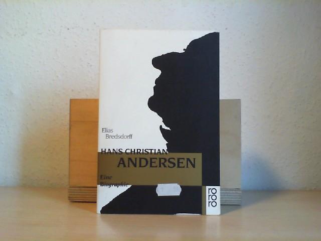 Bredsdorff, Elias.: HANS CHRISTIAN ANDERSEN. Eine Biographie.