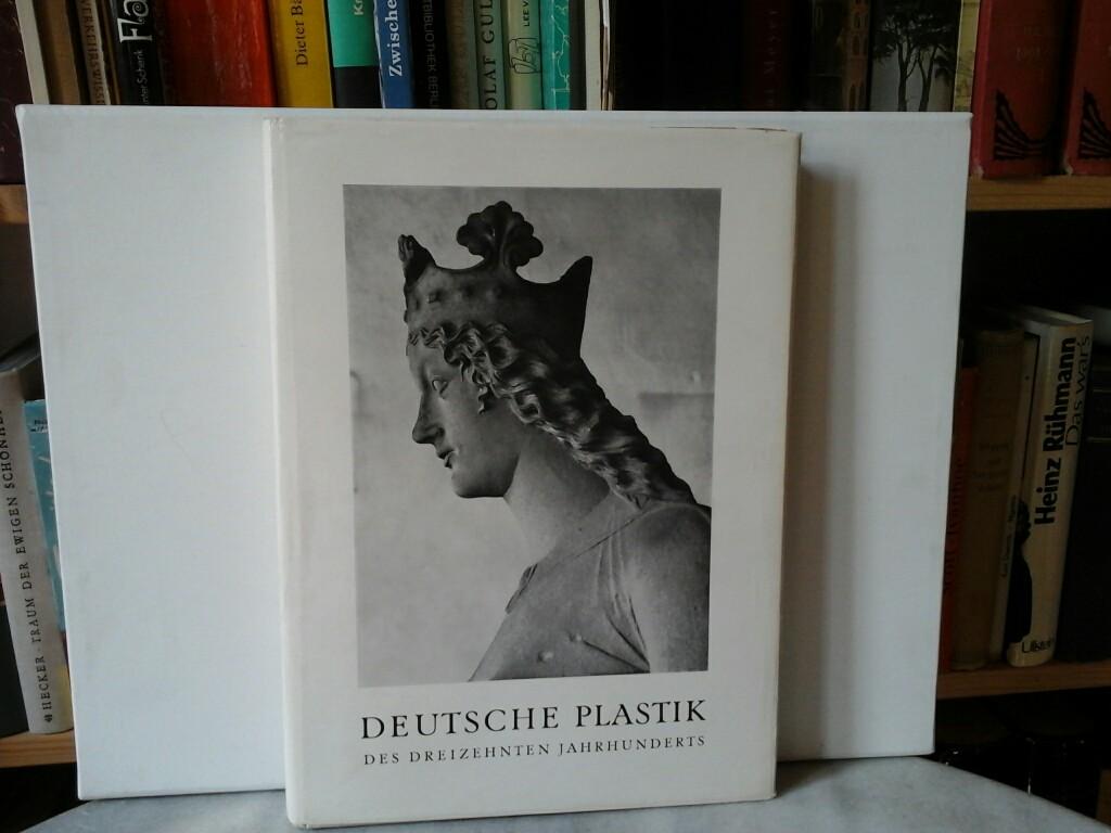 Deutsche Plastik des 13. Jahrhundert.