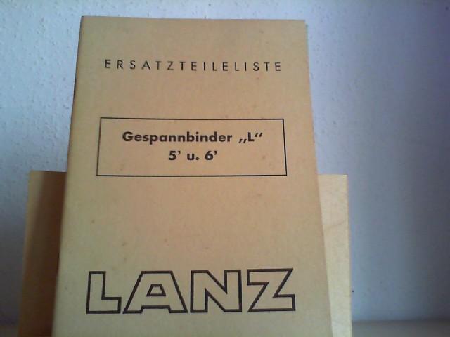 """ERSATZTEILLISTE FÜR GESPANNBINDER """"L"""" 5"""