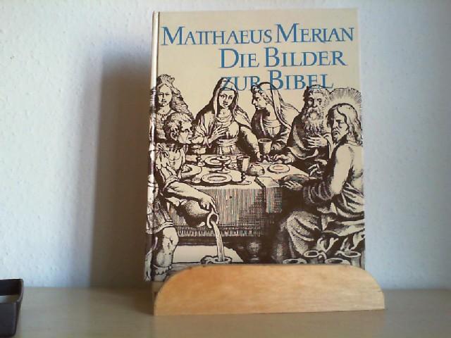 DIE BILDER ZUR BIBEL. Mit Texten aus dem Alten und Neuen Testament.