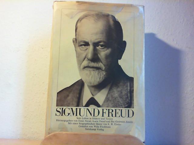 SIGMUND FREUD. Sein Leben in Bildern und Texten. Mit einer biographischen Skizze von K. R. Eissler. 4.-6. Tsd.