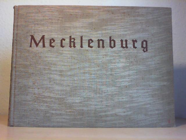 MECKLENBURG. Ein Deutsches Land im Wandel der Zeit. 2. Aufl.