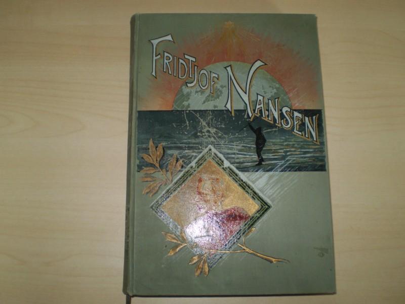 FRIDTJOF NANSEN. 1861 - 1896. 2. Aufl.
