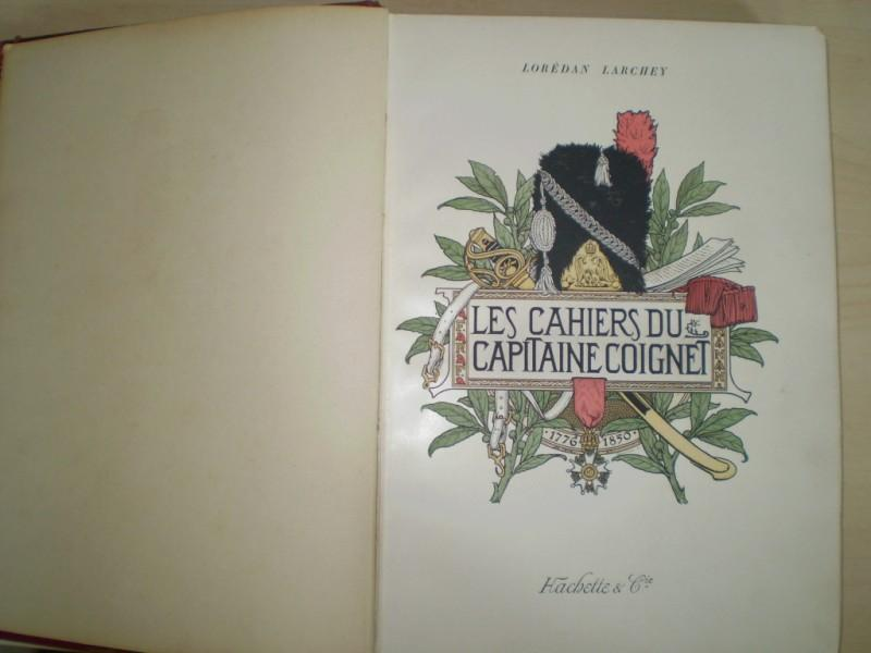 LES CAHIERS DU CAPITAINE COIGNET. (1776-1850). Publies d