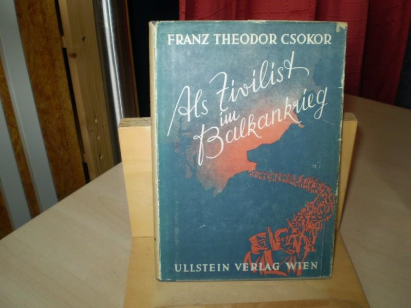 Als Zivilist im Balkankrieg. EA.