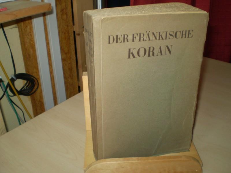 Der Fränkische Koran. Erster Teil (= alles Erschienene). EA.
