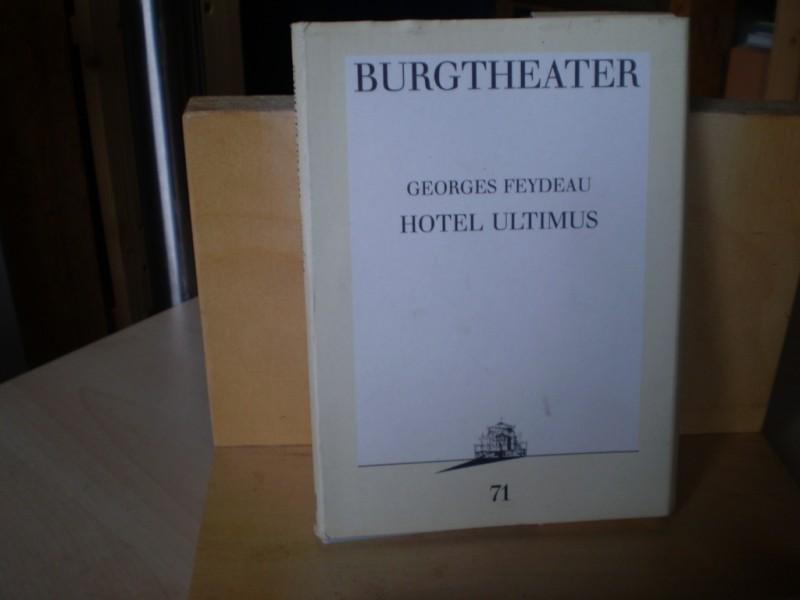 Hotel Ultimus. Burgtheater Wien Programmbuch 71.
