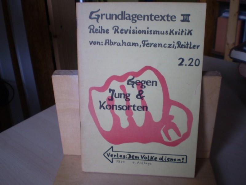 Gegen Jung & Konsorten. EA.