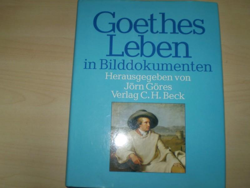 Goethes Leben in Bilddokumenten. 1. Auflage.