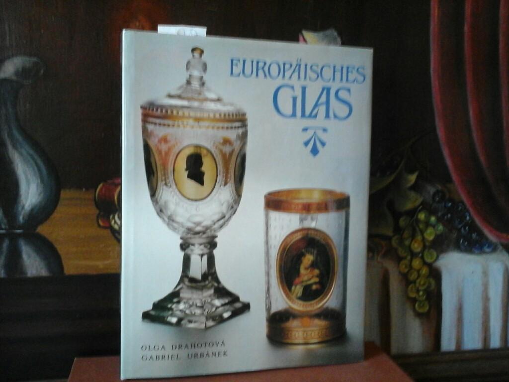Europäisches Glas. Aus dem Tschechischen. (Fotos: G. Urbanek, Zeichnung: I. Kafka)