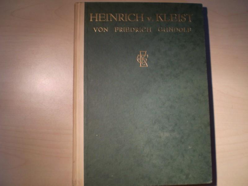 Heinrich vom Kleist. 2. unveränderte Auflage.