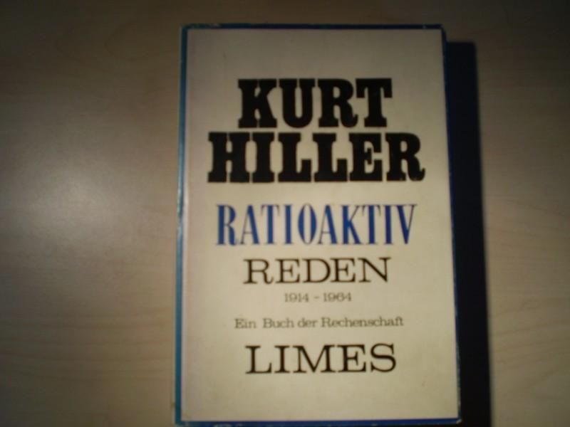 Radioaktiv. Reden 1914-1964. Ein Buch der Rechenschaft. EA.