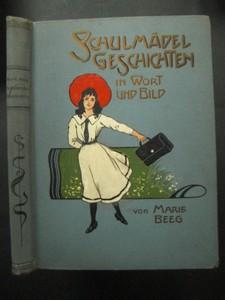 Schulmädelgeschichten für Mädchen von 7-12 Jahren. 8. Auflage.