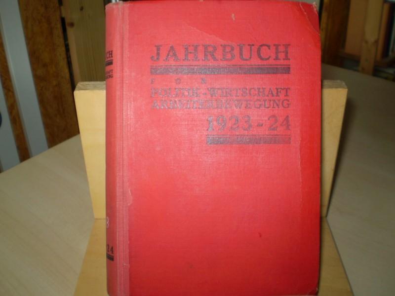 Jahrbuch für Wirtschaft, Politik und Arbeiterbewegung 1923-24. 1923-24. EA.