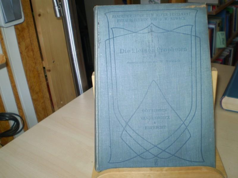Handkommentar zum Alten Testament. III, Abteilung, 4. Band: Die kleinen Propheten. Übersetzt und erklärt von W. Nowack. 2. Auflage.