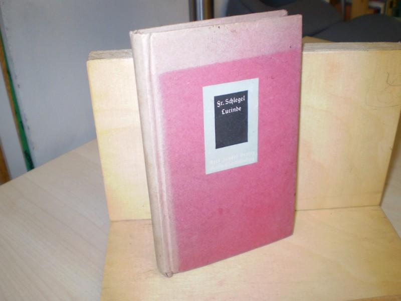Lucinde. (= Orplidbücher Band 21). 1. Auflage.