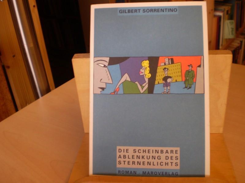 Die scheinbare Ablenkung des Sternenlichts. Roman. Aus dem Amerikanischen von Joachim Kalka. EA.