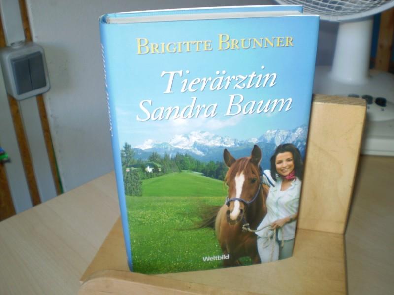 Brunner, Brigitte. TIERÄRZTIN SANDRA BAUM.
