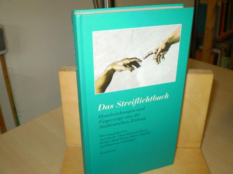 DAS STREIFLICHTBUCH. Handreichungen und Fingerzeige aus der Süddeutschen Zeitung. 2. Aufl.