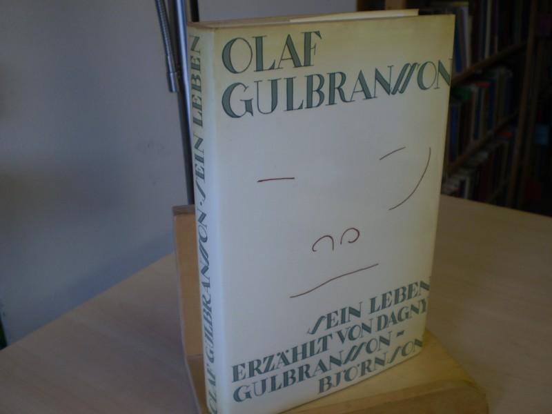 OLAF GULBRANSSON. Sein Leben erzählt.