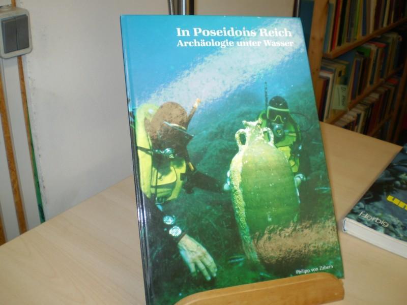 In Poseidons Reich. Archäologie unter Wasser.