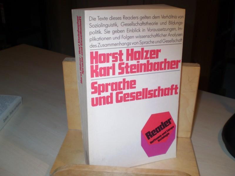 Holzer, Horst; Steinbacher, Karl. SPRACHE UND GESELLSCHAFT. 2. Aufl.