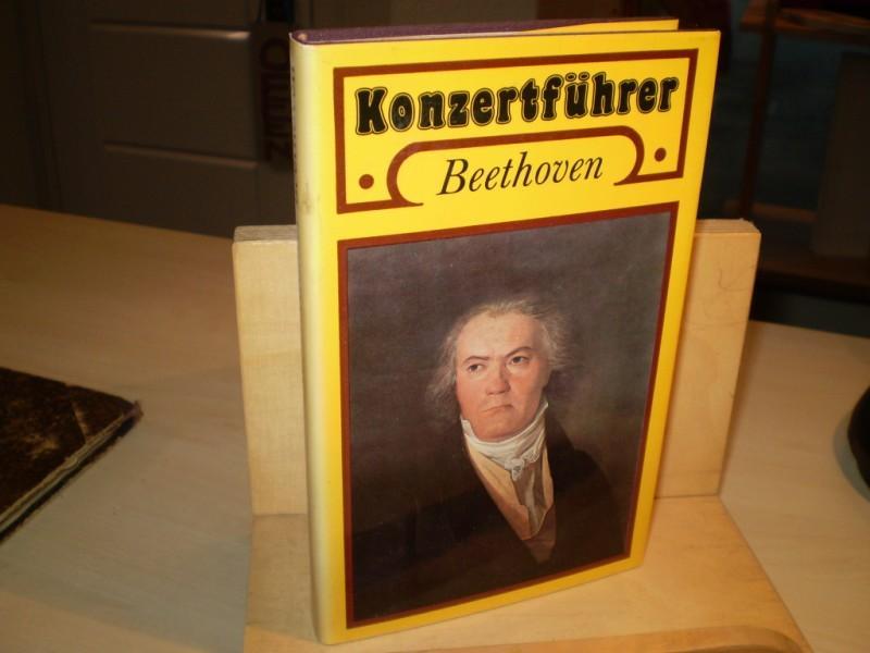 Konzertführer Ludwig van Beethoven. 1770-1827 1. Aufl.