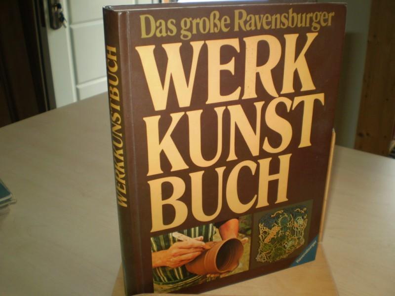 Das große Ravensburger WERKUNSTBUCH.