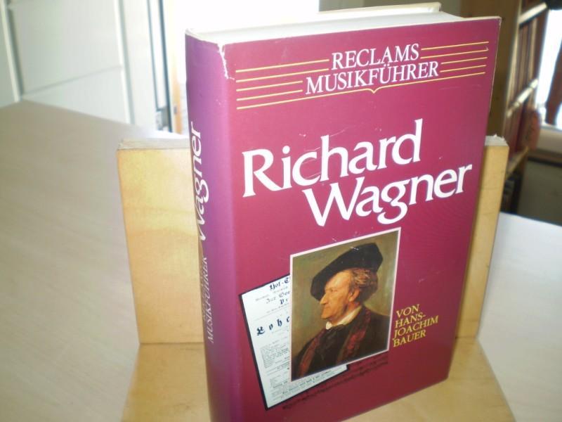 RICHARD WAGNER. Reclams Musikführer.