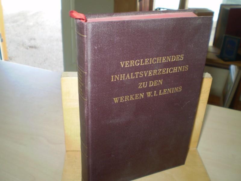Vergleichendes Inhaltsverzeichnis zu den Werken W. I. Lenins. 2. erweiterte und durchgesehene Aufl.