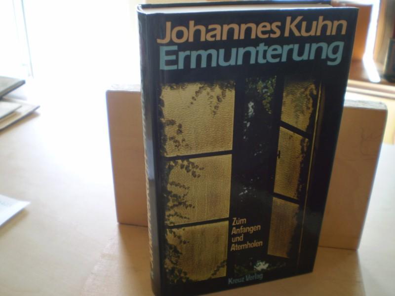 ERMUNTERUNG. Zum Anfangen und Atemholen. 1. Aufl.