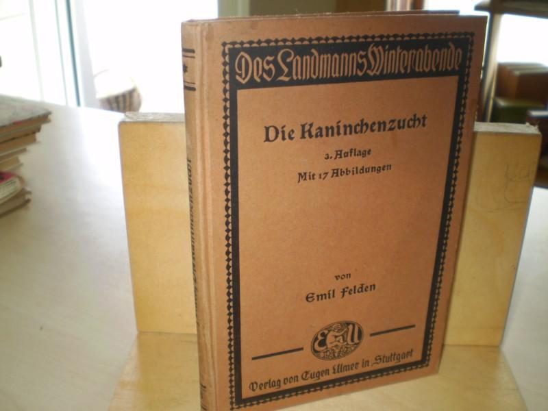DIE KANINCHENZUCHT. 3. Auflage.