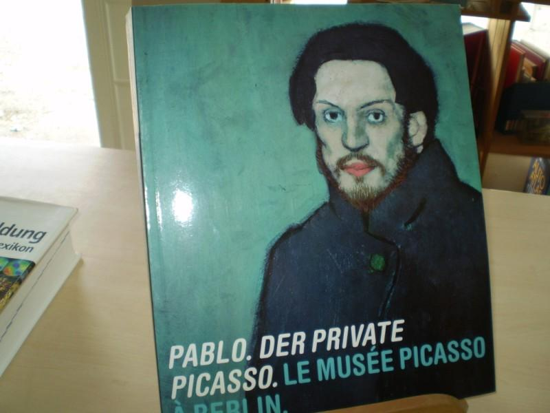 Schneider, Angela; Anke Daemgen (Hrsg.). PABLO. DER PRIVATE PICASSO. Le musee Picasso a Berlin.